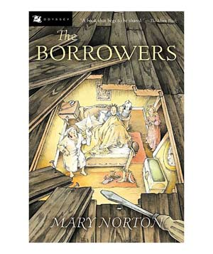 The Borrowers, by Mary Norton