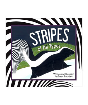 Stripes of All Types, by Susan Stockdale