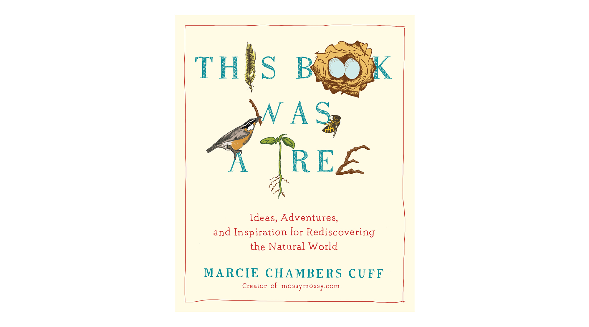 This Book Was a Tree, by Marcie Cuff