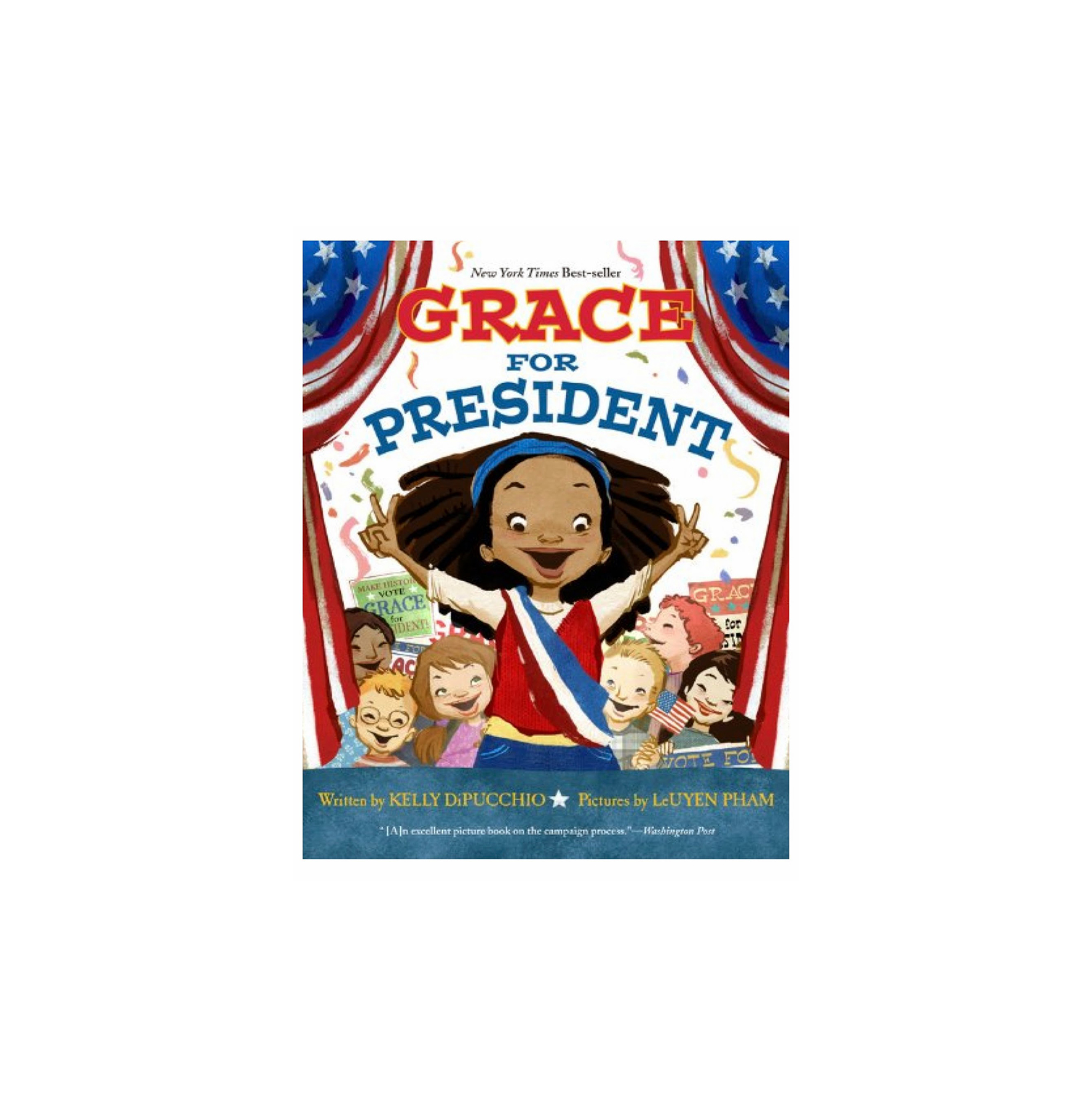 Grace for President, by Kelly DiPucchio