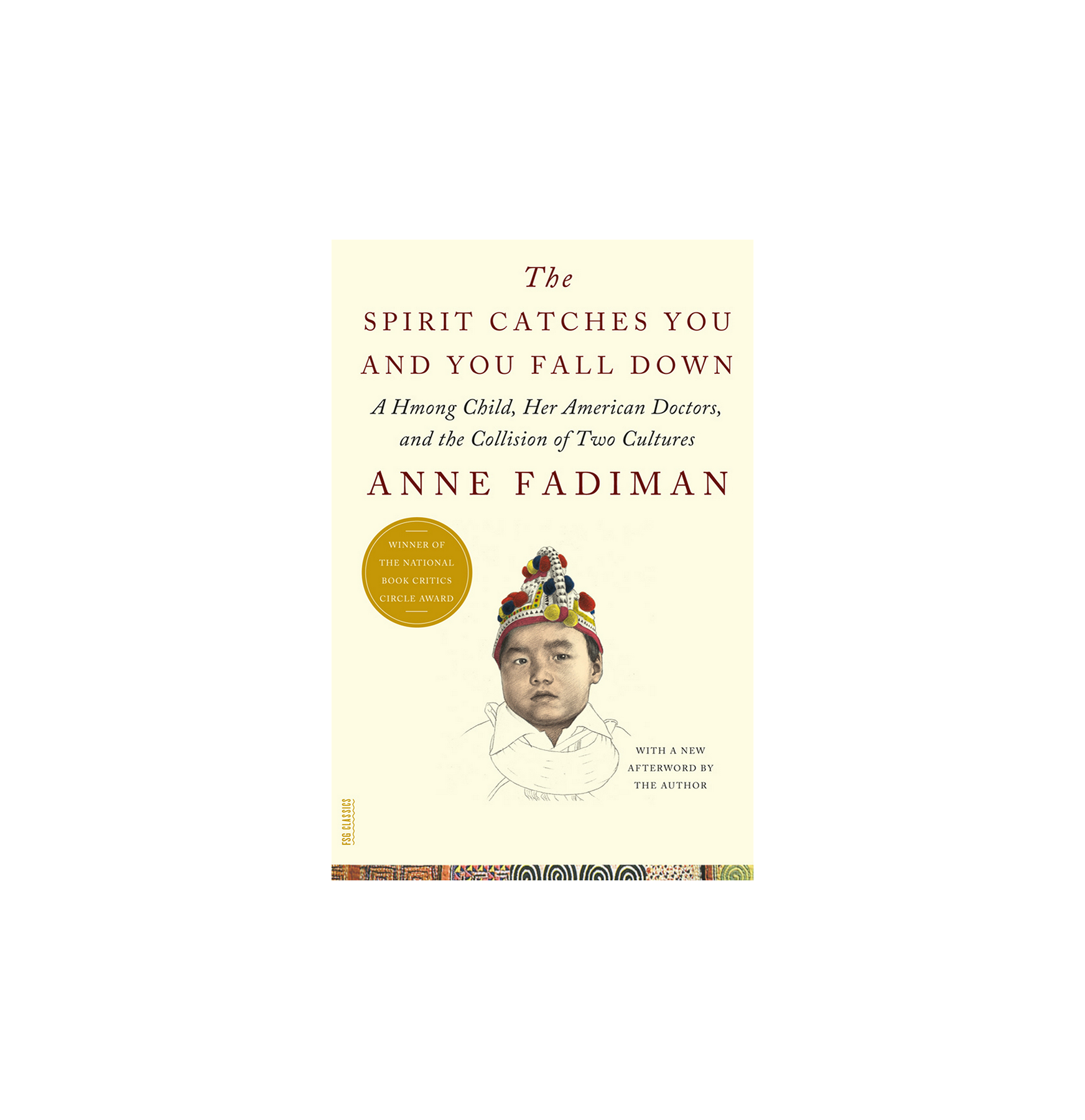 The Spirit Catches You and You Fall Down, by Anne Fadiman