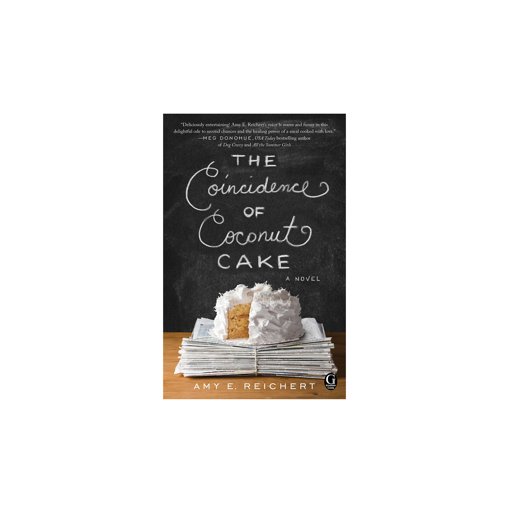 The Coincidence of Coconut Cake, by Amy E. Reichert