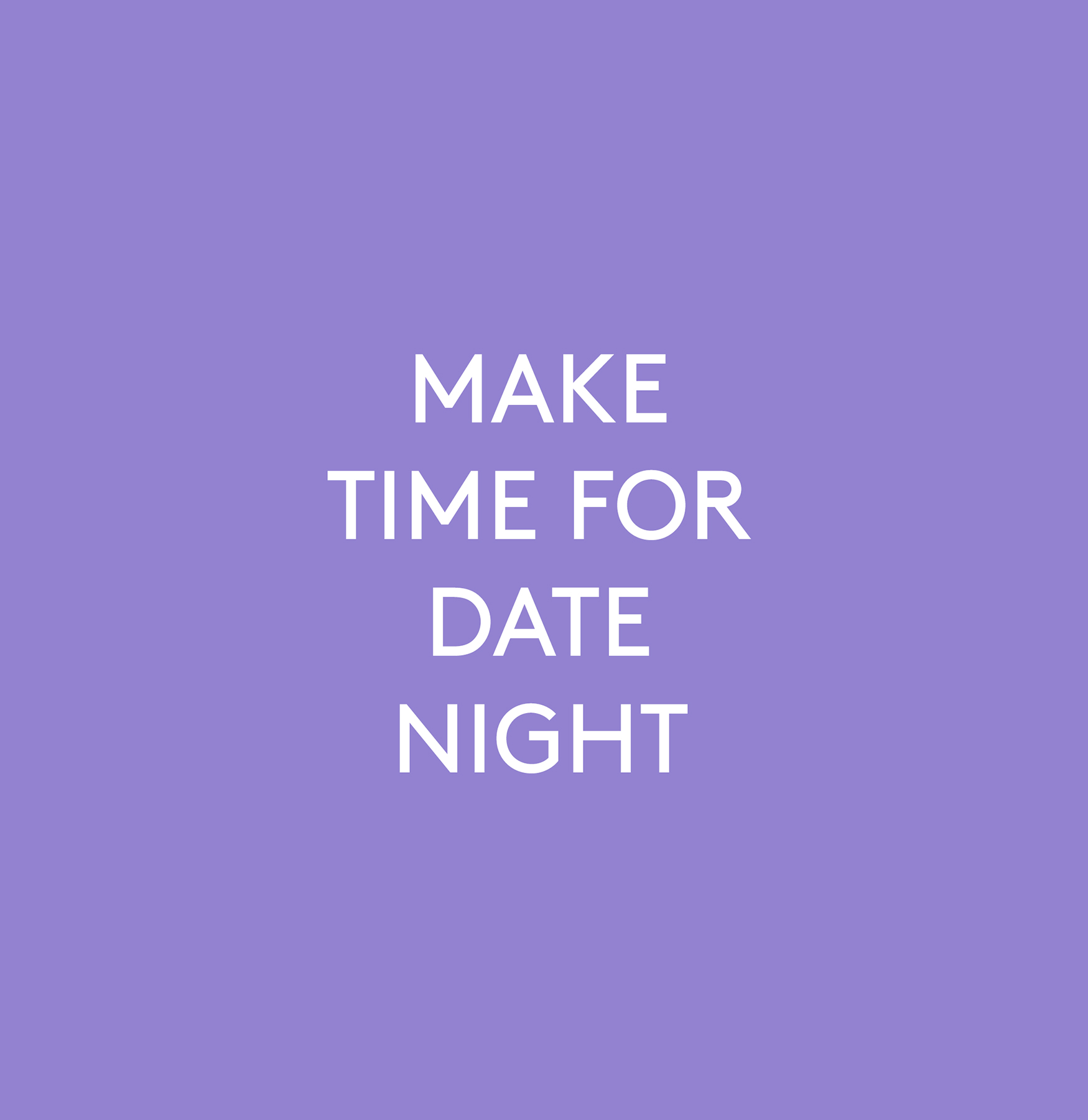 It's a Cliché for a Reason: Make Time for Date Night