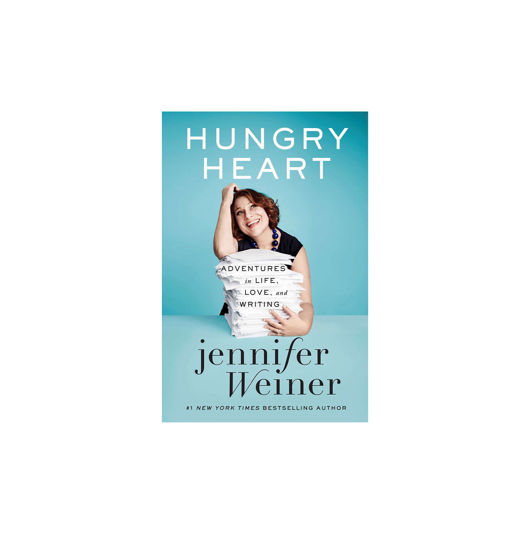 Hungry Heart, by Jennifer Weiner