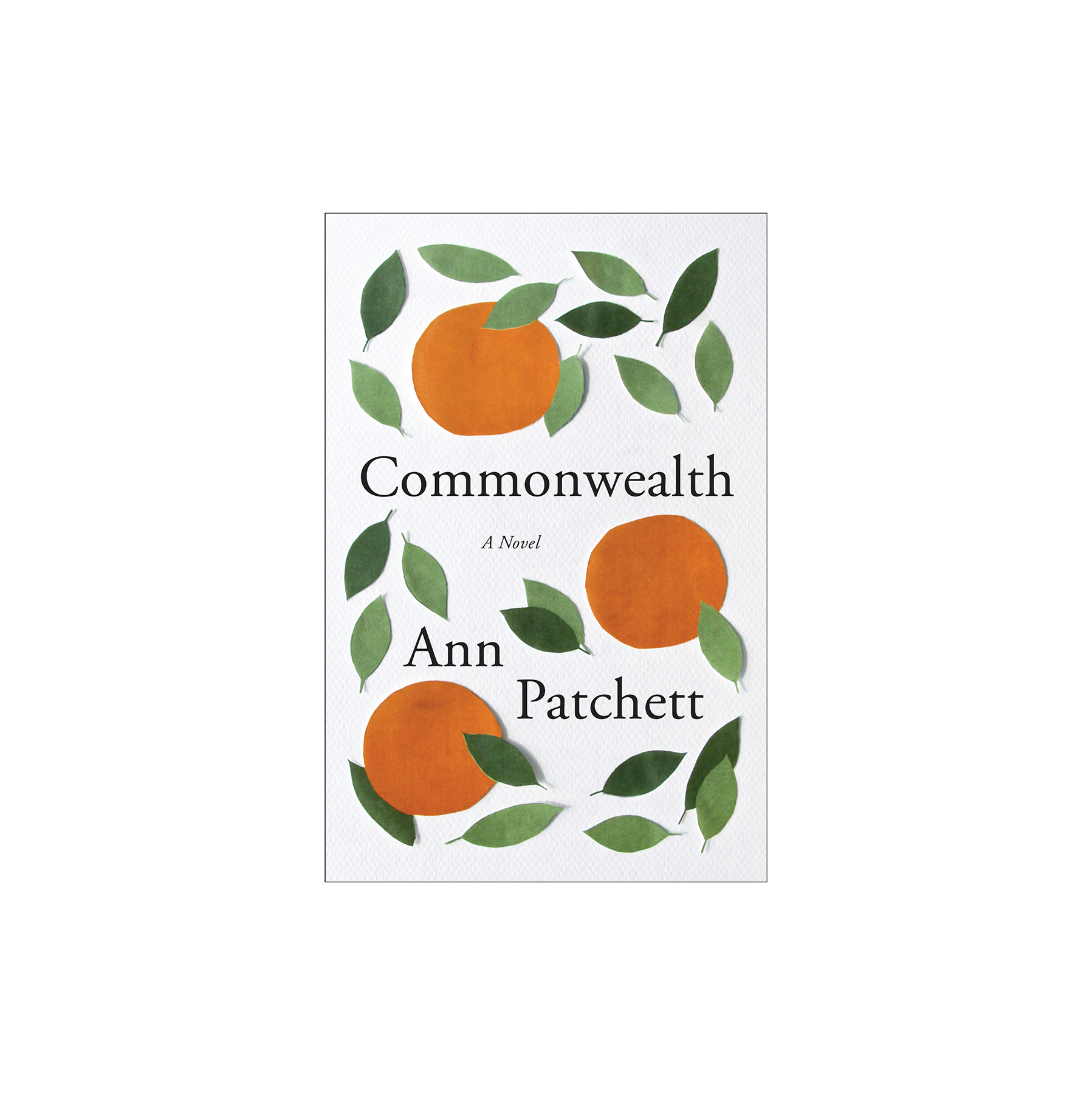 Commonwealth, by Ann Patchett