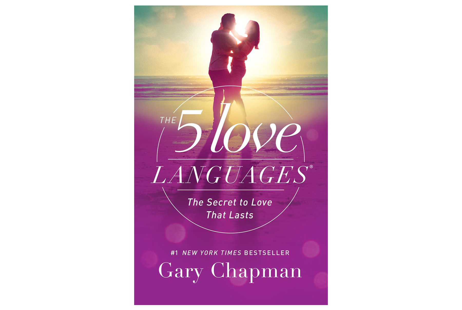 The 5 Love Languages: The Secret to Love That Lasts, by Gary Chapman