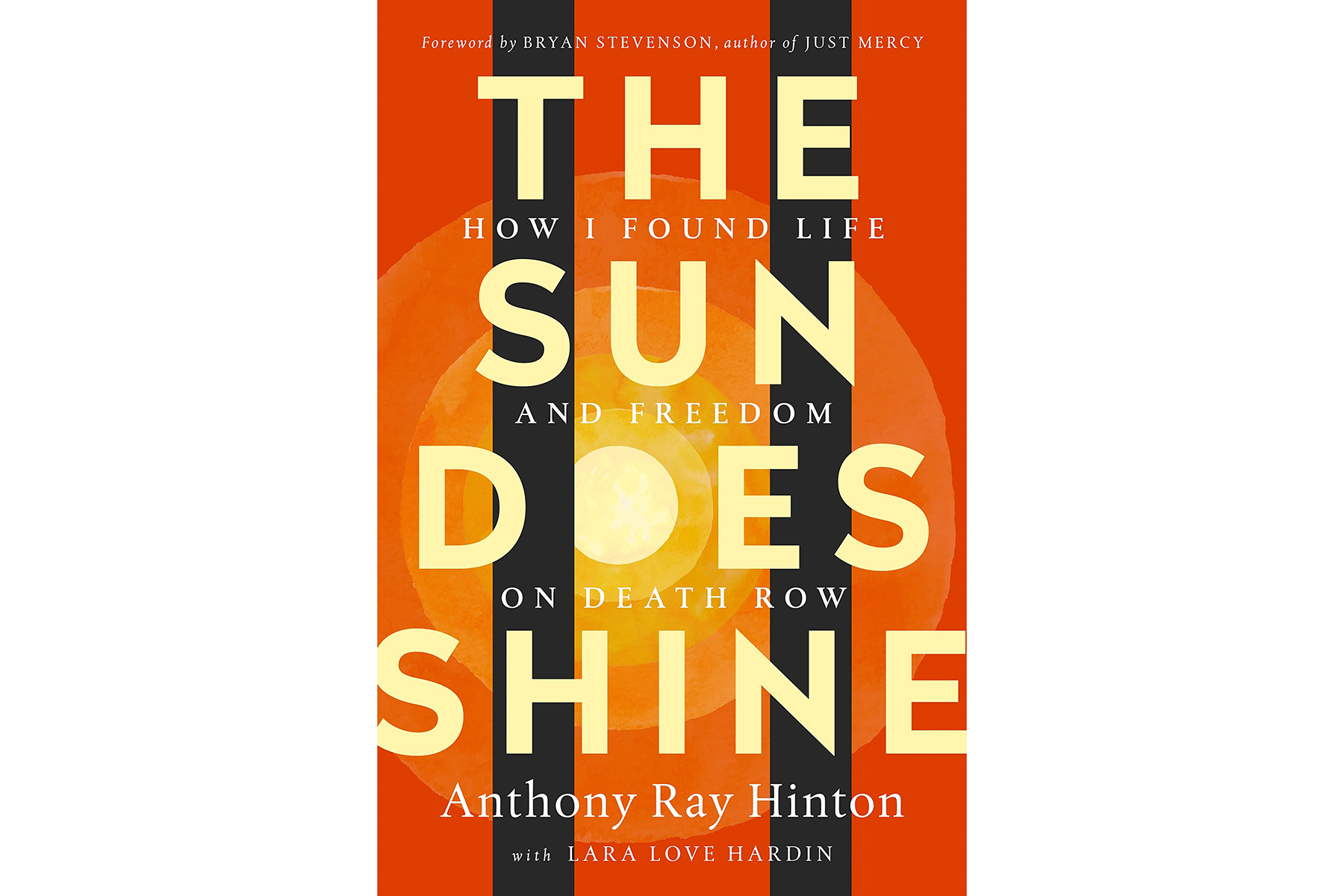 Cover of The Sun Does Shine, by Anthony Ray Hinton