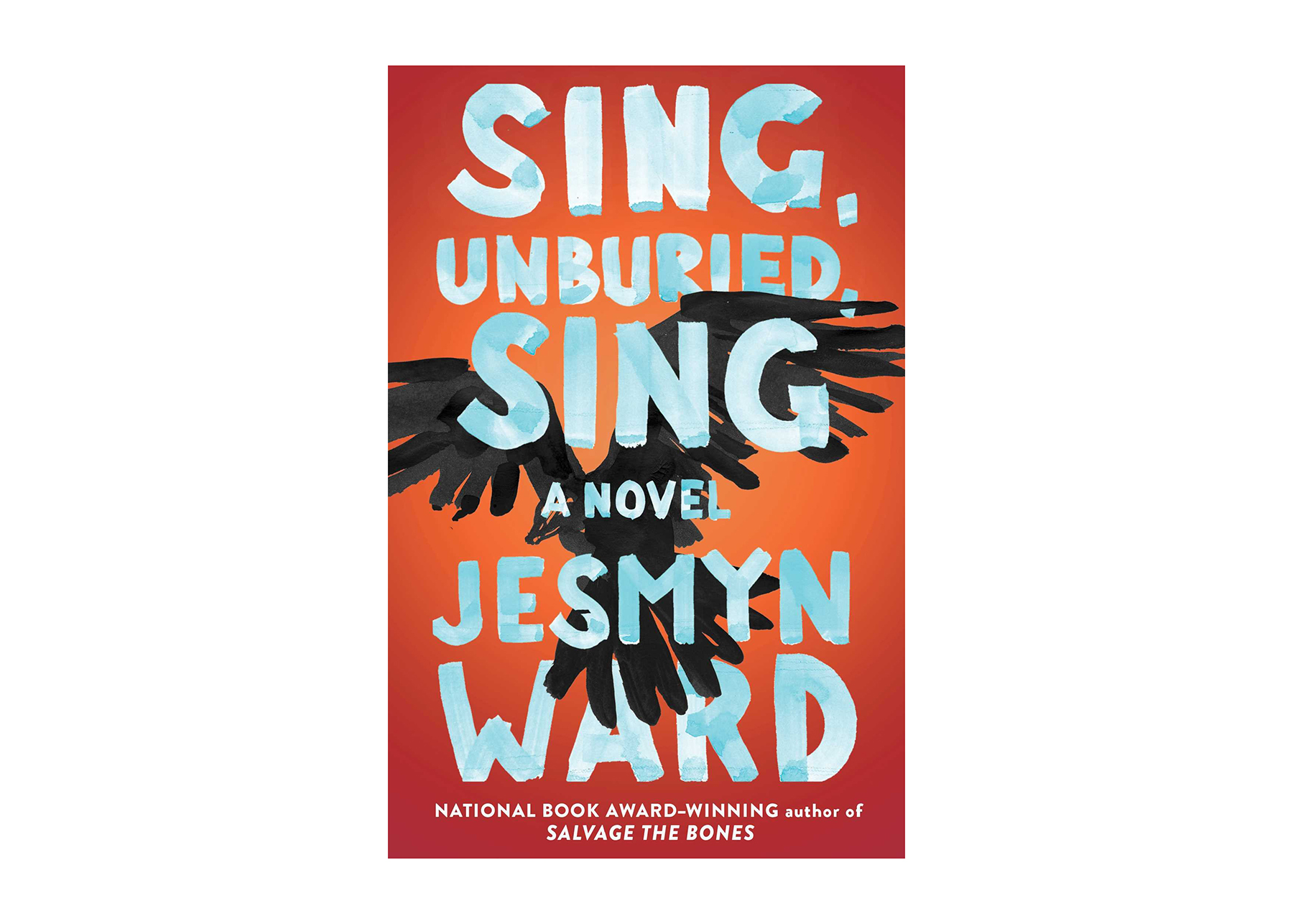 Sing, Unburied, Sing by Jesymn Ward