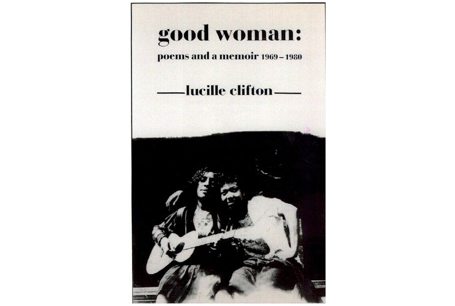 Good Woman, by Lucille Clifton
