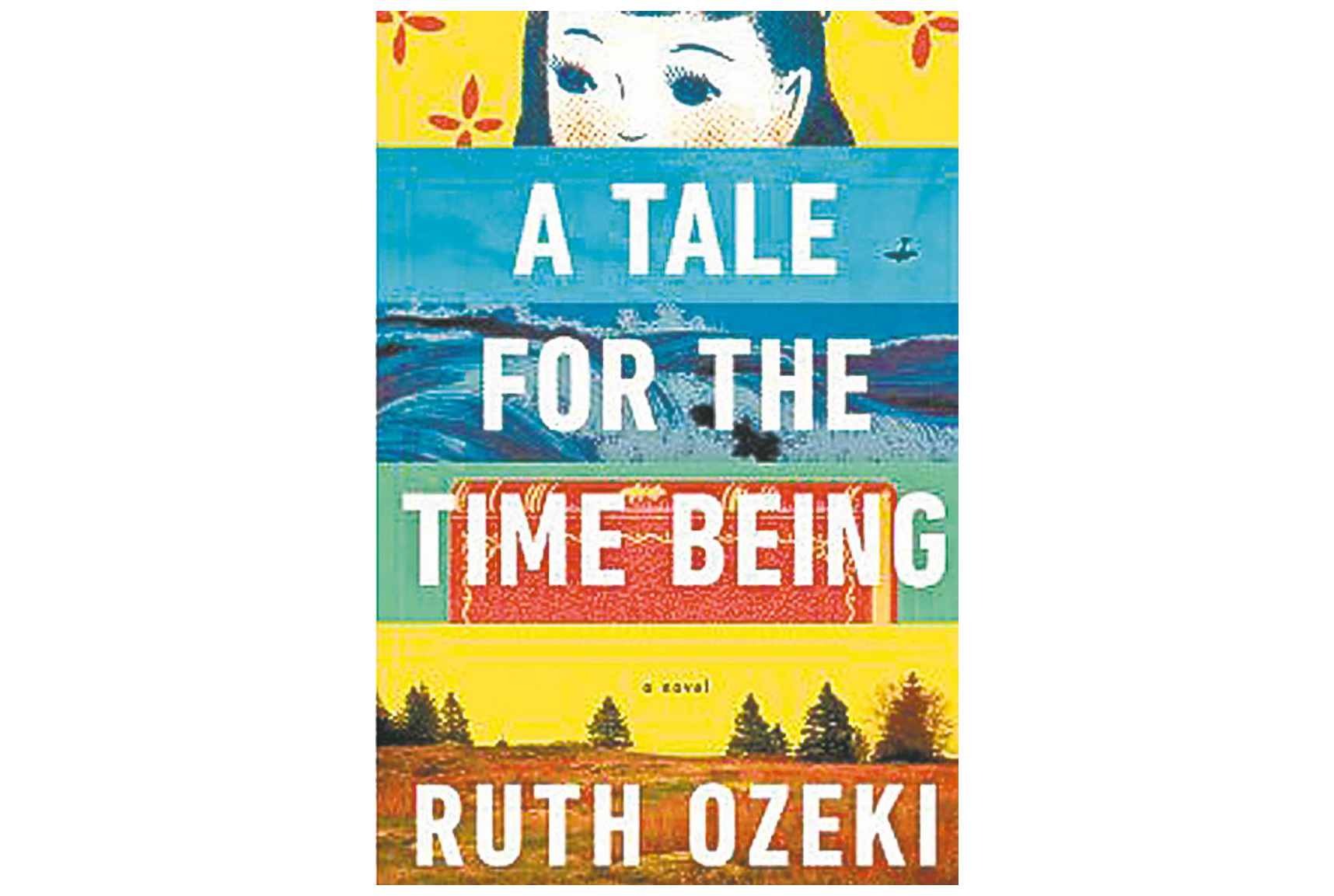 Tale for the Time Being, by Ruth Ozeki