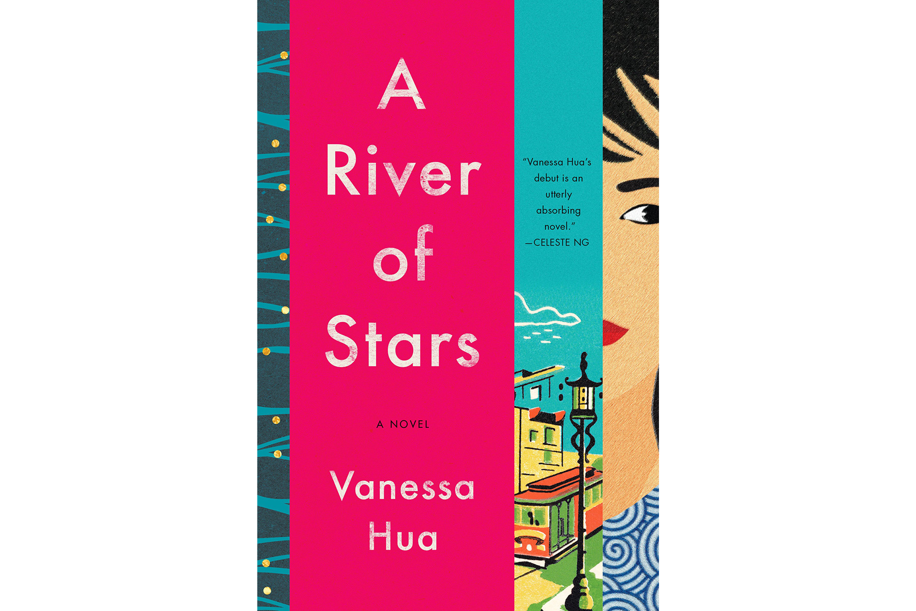 Best Books 2018 A River of Stars, by Vanessa Hua