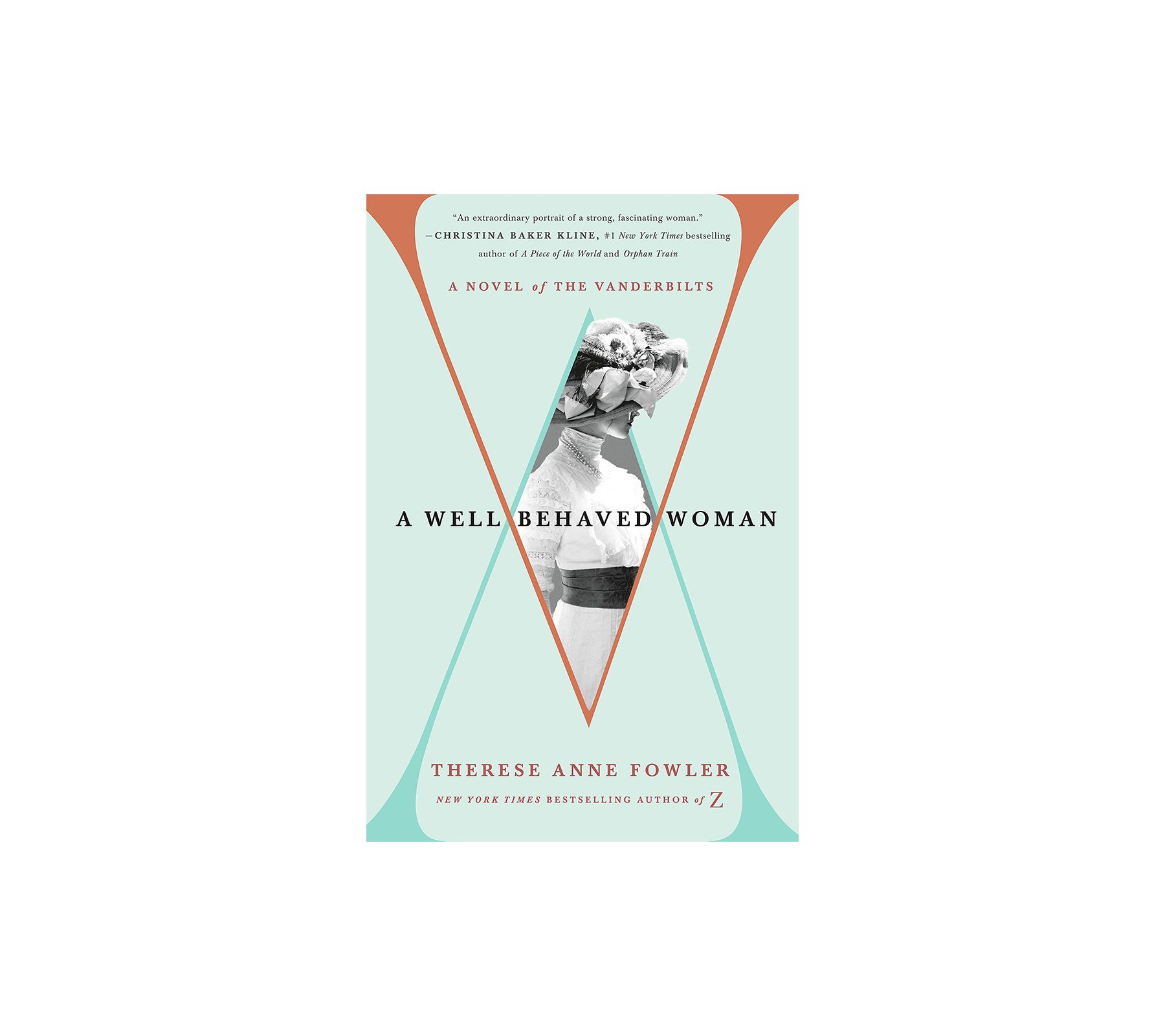Best books A Well-Behaved Woman, by Therese Anne Fowler