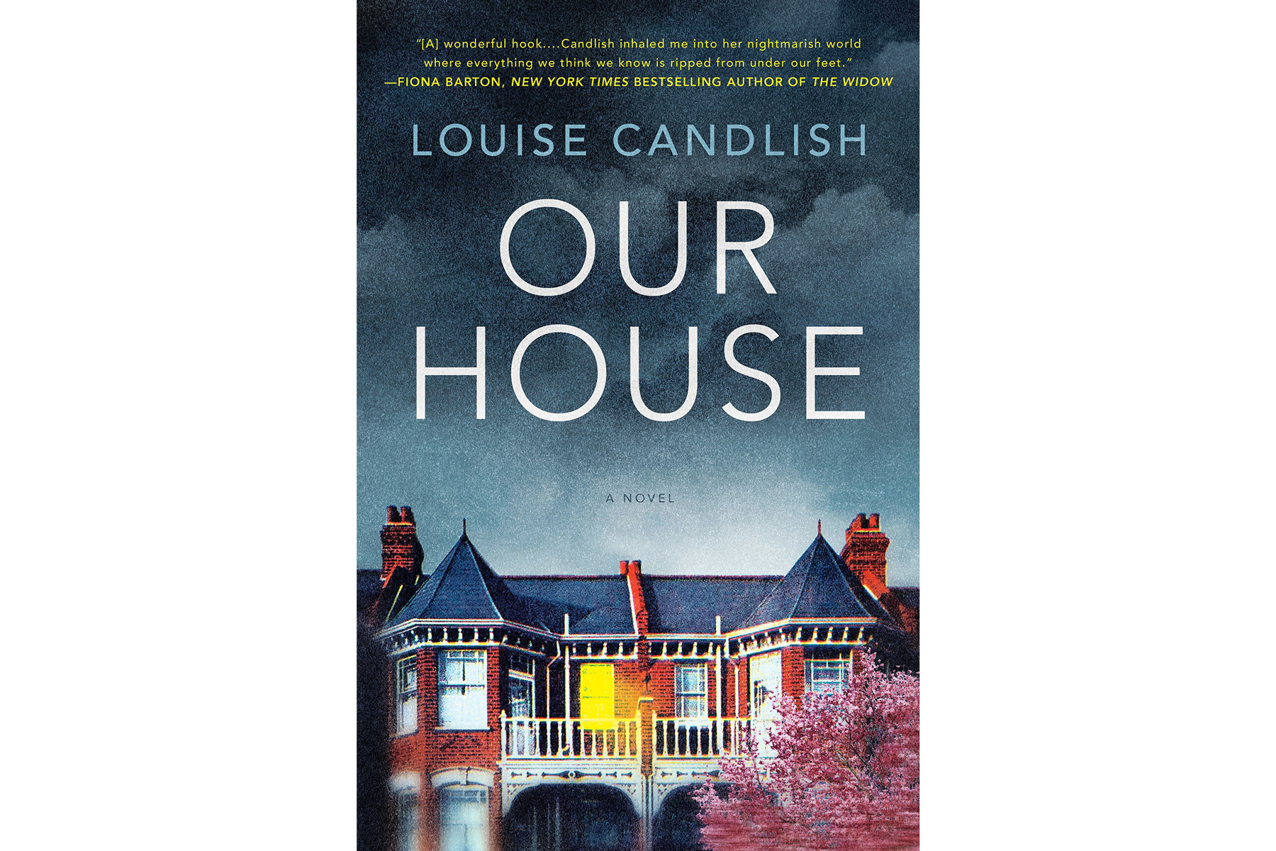 Best Books of 2018 Our House, by Louise Candlish
