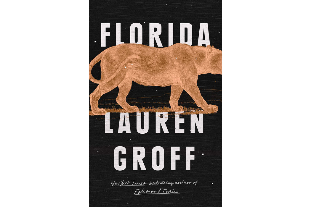 Florida, by Lauren Groff