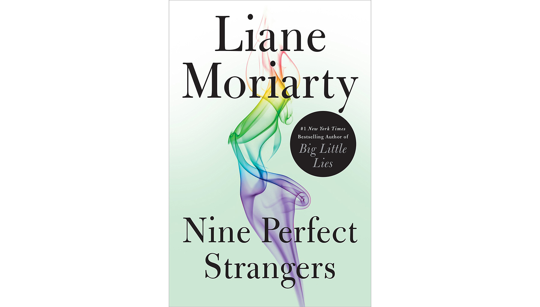 Nine Perfect Strangers, by Liane Moriarity