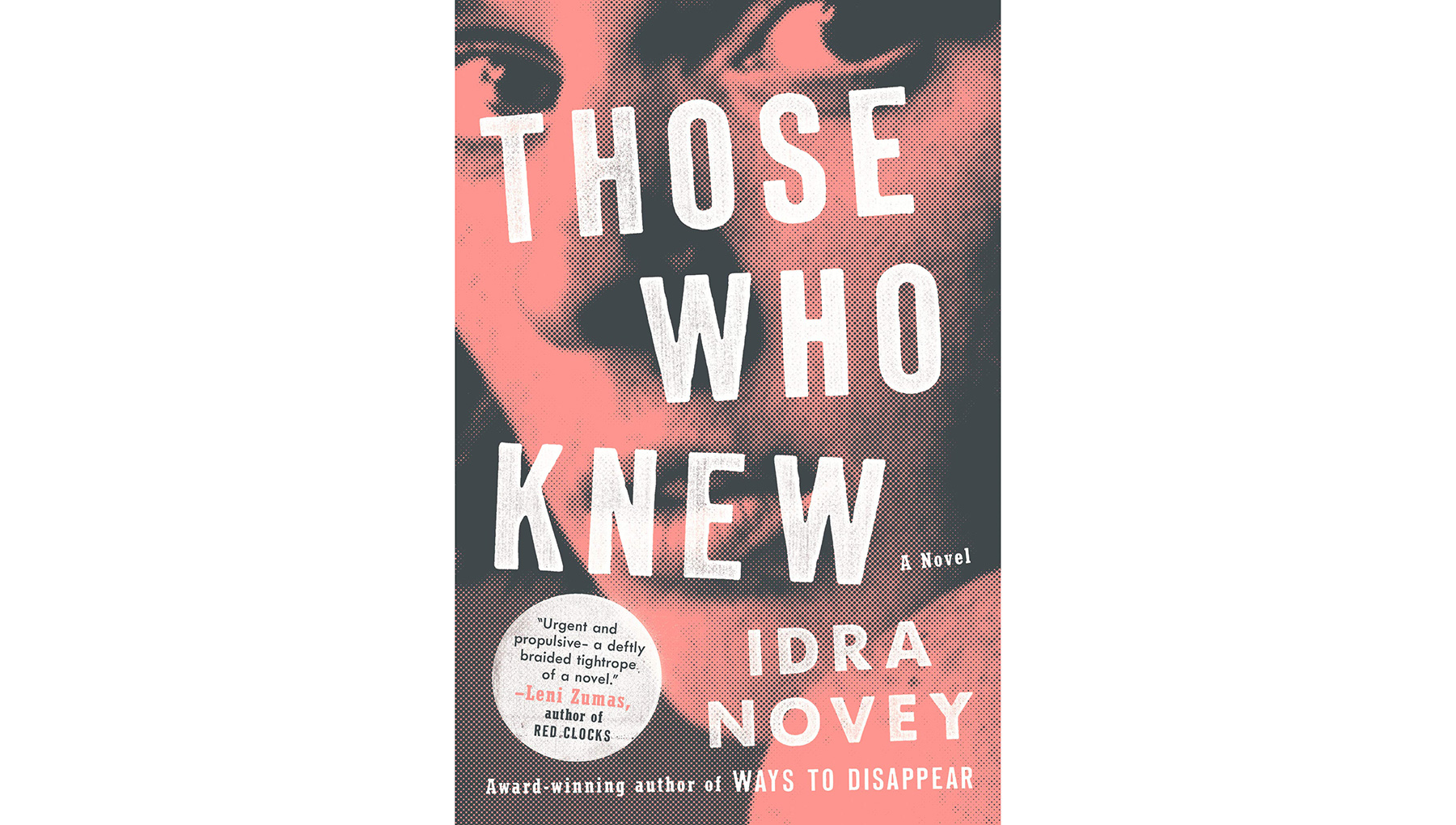 Those Who Knew, by Idra Novey