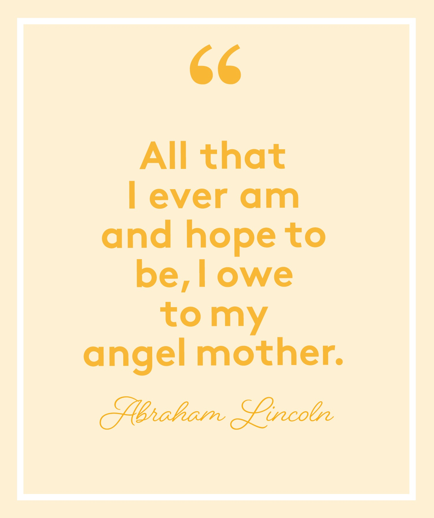 Simple Poems for Mother's Day: Abraham Lincoln Poem