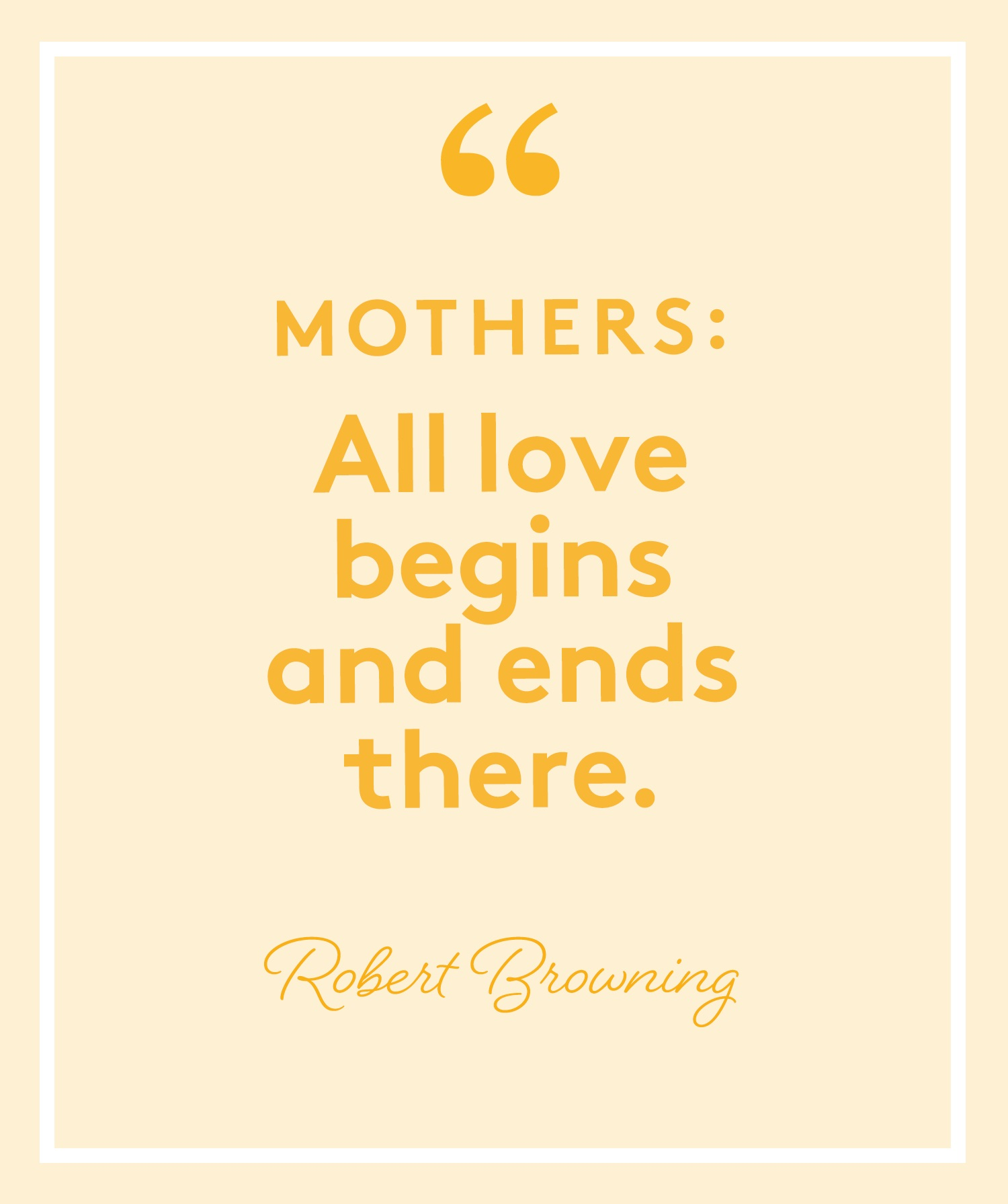 Simple Poems for Mother's Day: Poem by Robert Browning