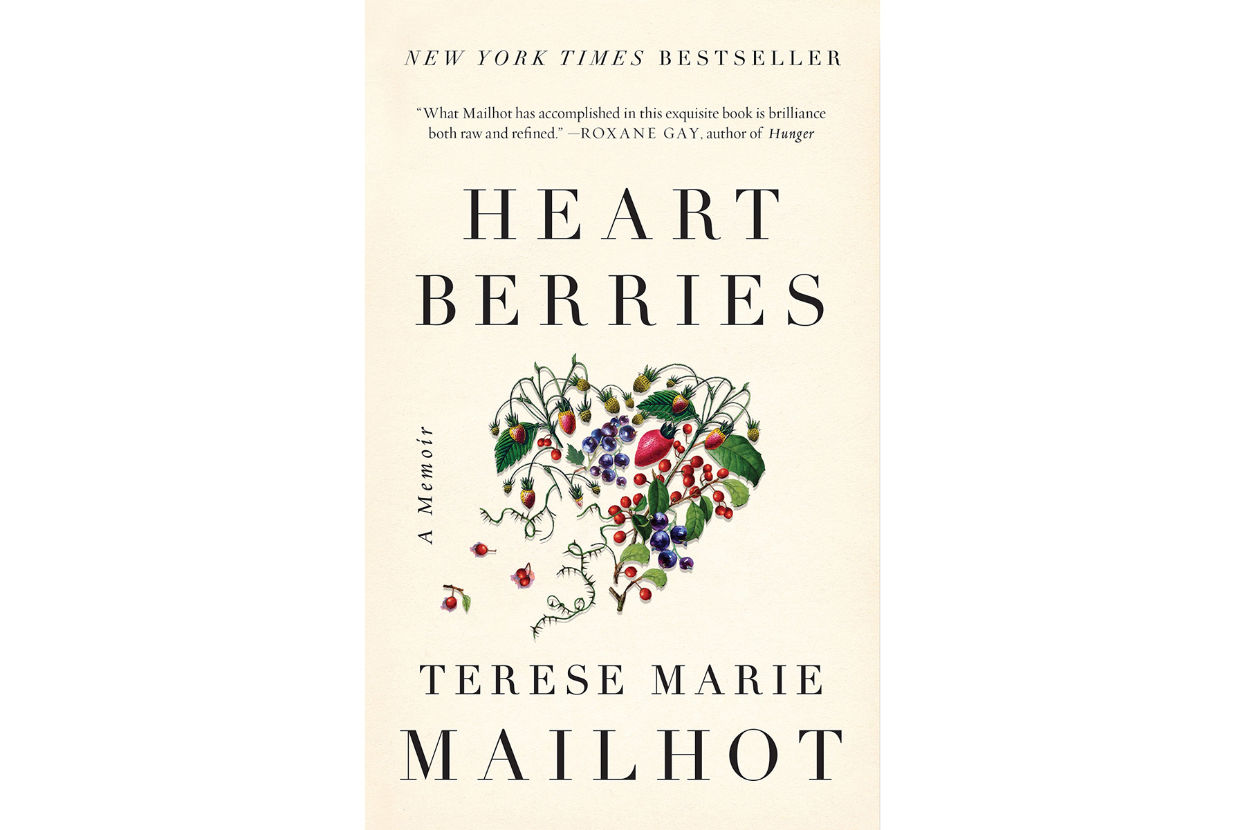 Heart Berries, by Terese Marie Mailhot