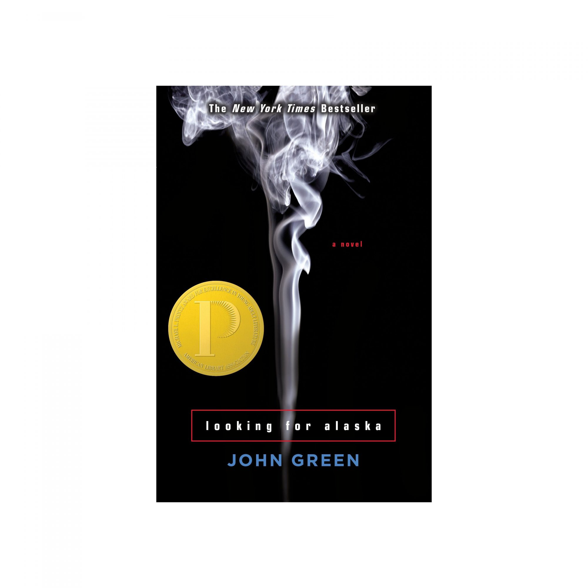 Looking for Alaska, by John Green