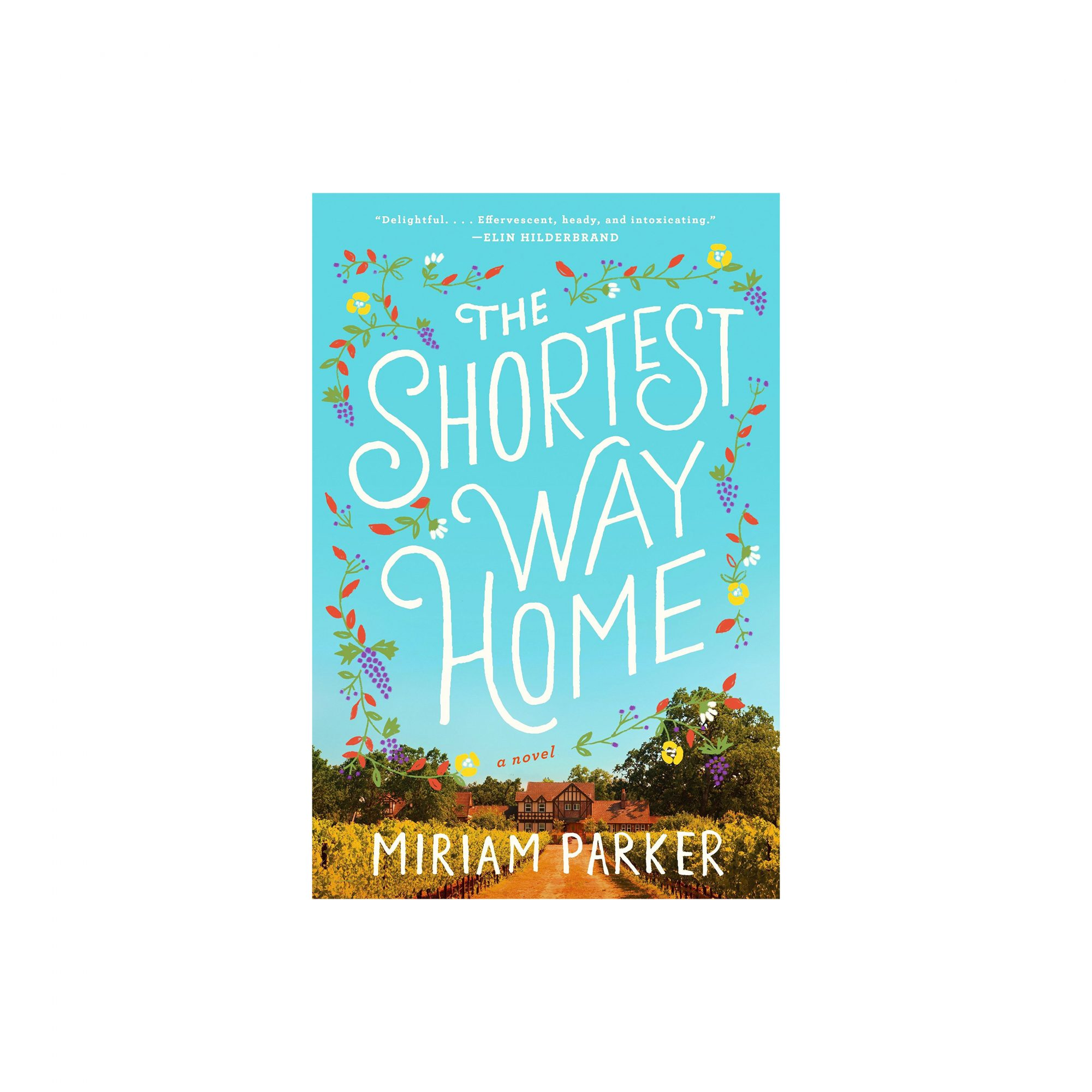 The Shortest Way Home, by Miriam Parker