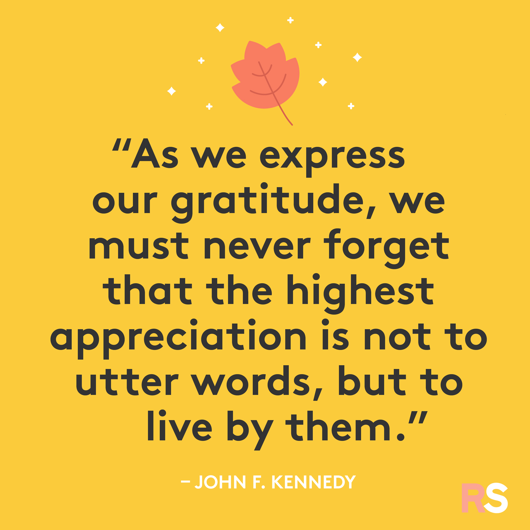 Inspirational, thankful Thanksgiving quotes - John F. Kennedy