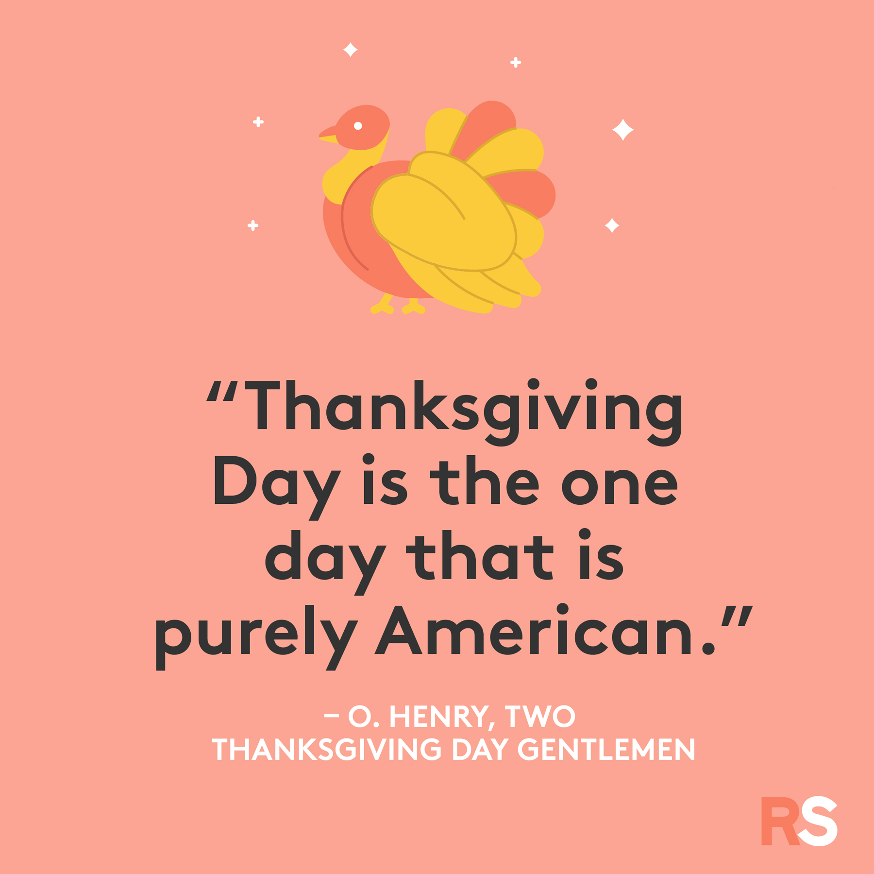 Inspirational, thankful Thanksgiving quotes - O. Henry