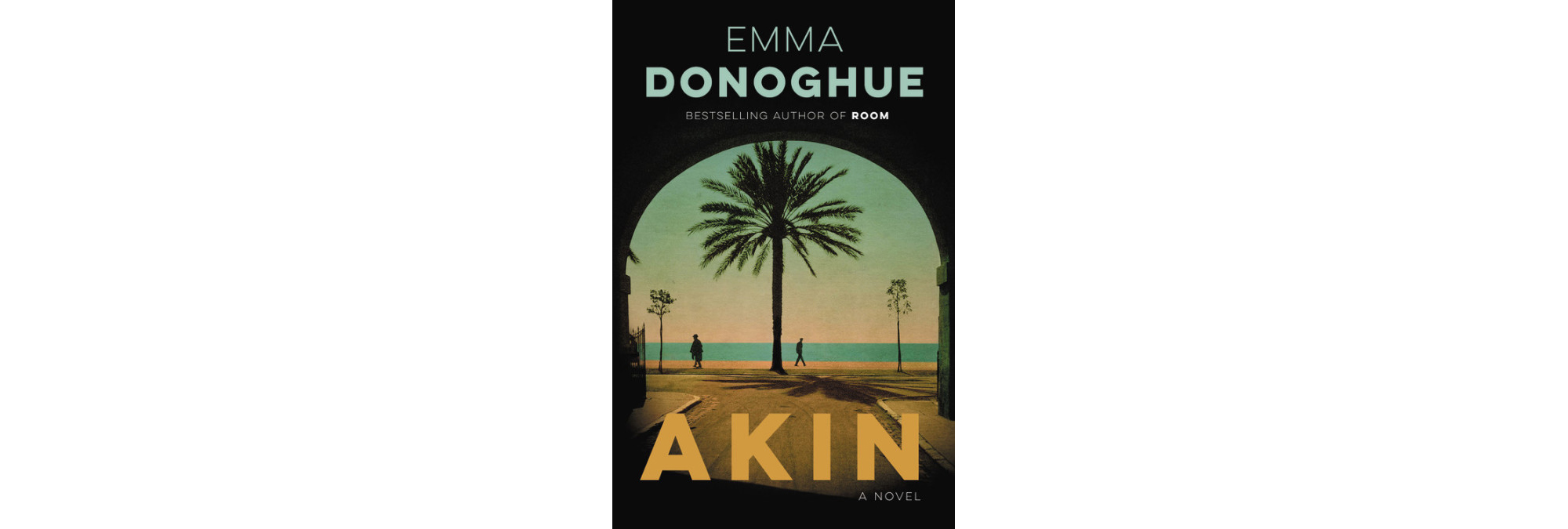 Cover of Akin, by Emma Donoghue
