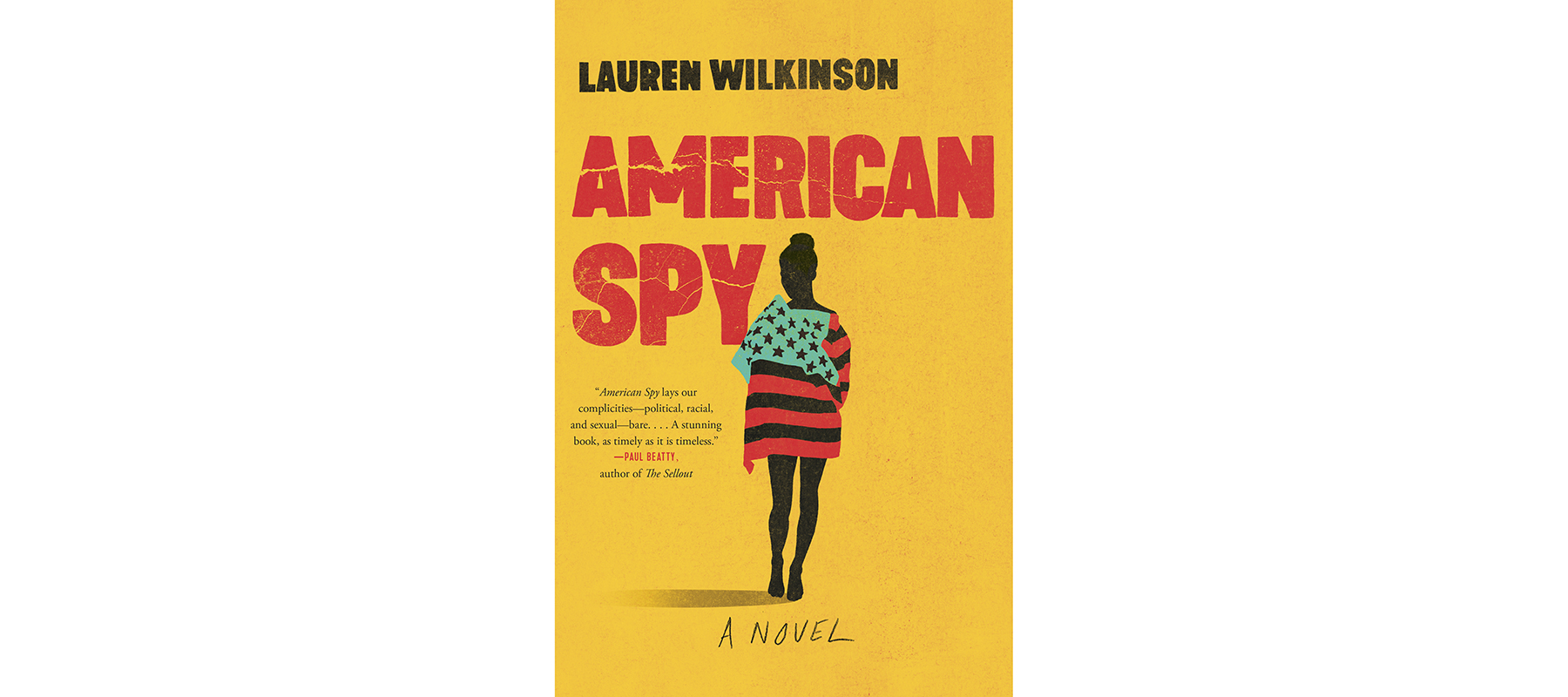 Cover of ­Ameri­can Spy, by Lauren ­Wilkinson