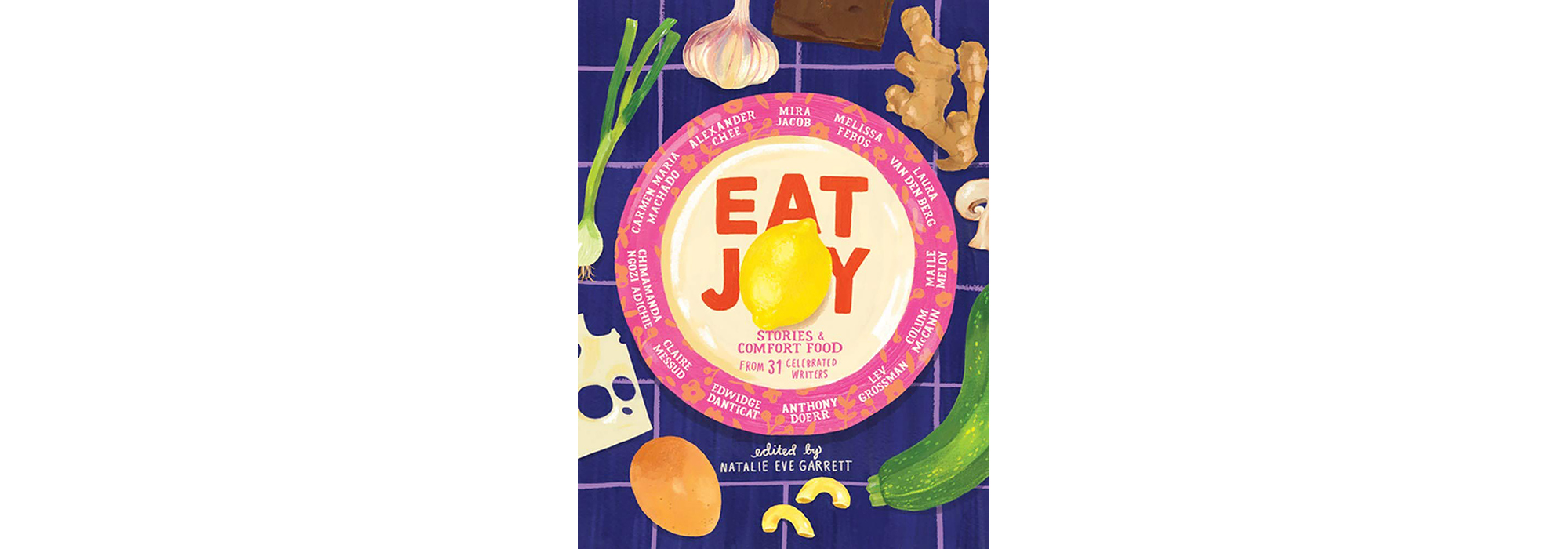 Cover of Eat Joy, edited by Natalie Eve Garrett