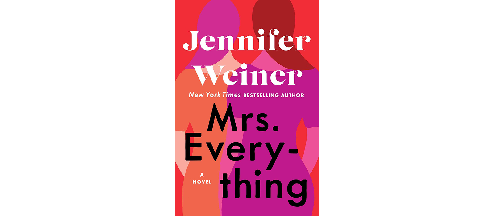 Cover of Mrs. Everything, by Jennifer Weiner