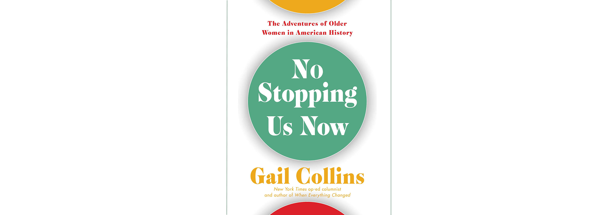 Cover of No Stopping Us Now, by Gail Collins