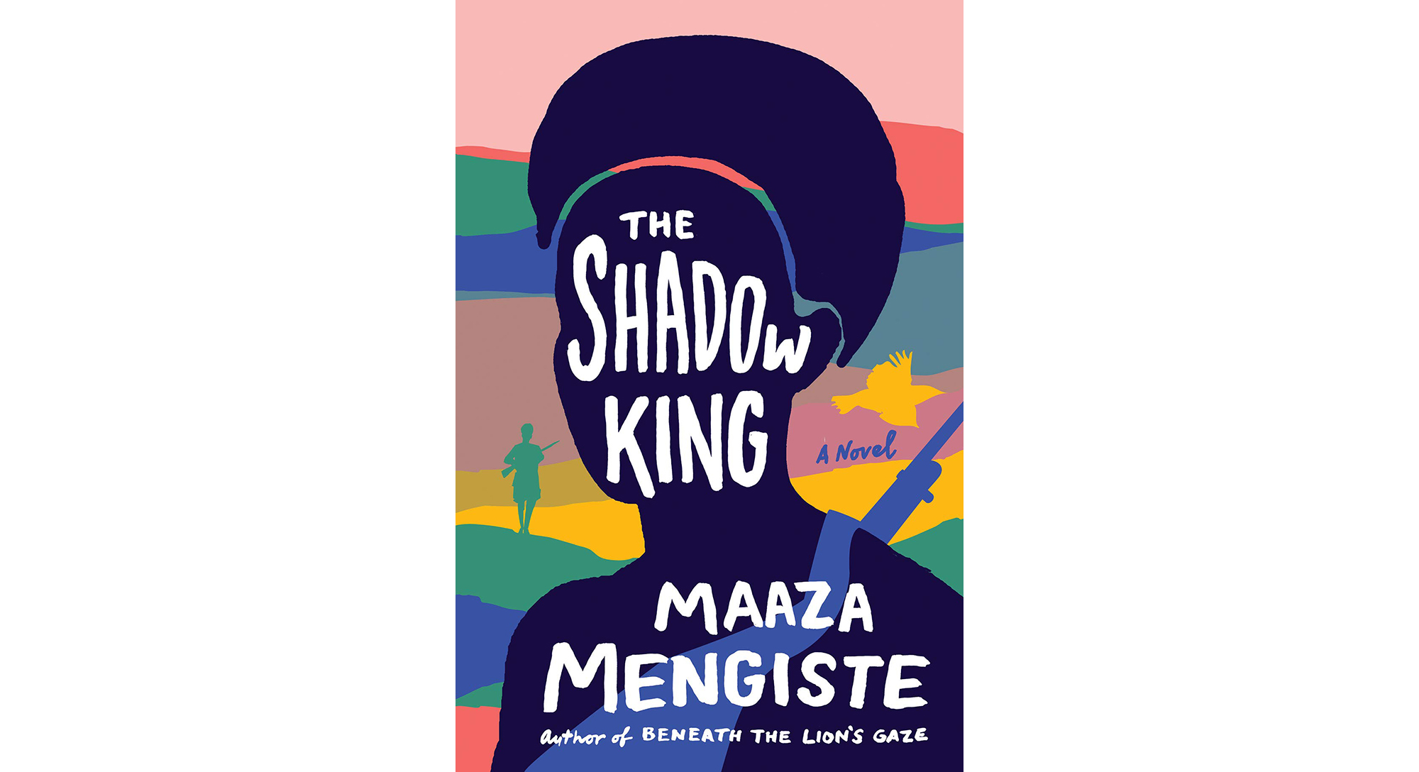 Cover of The Shadow King, by Maaza Mengiste