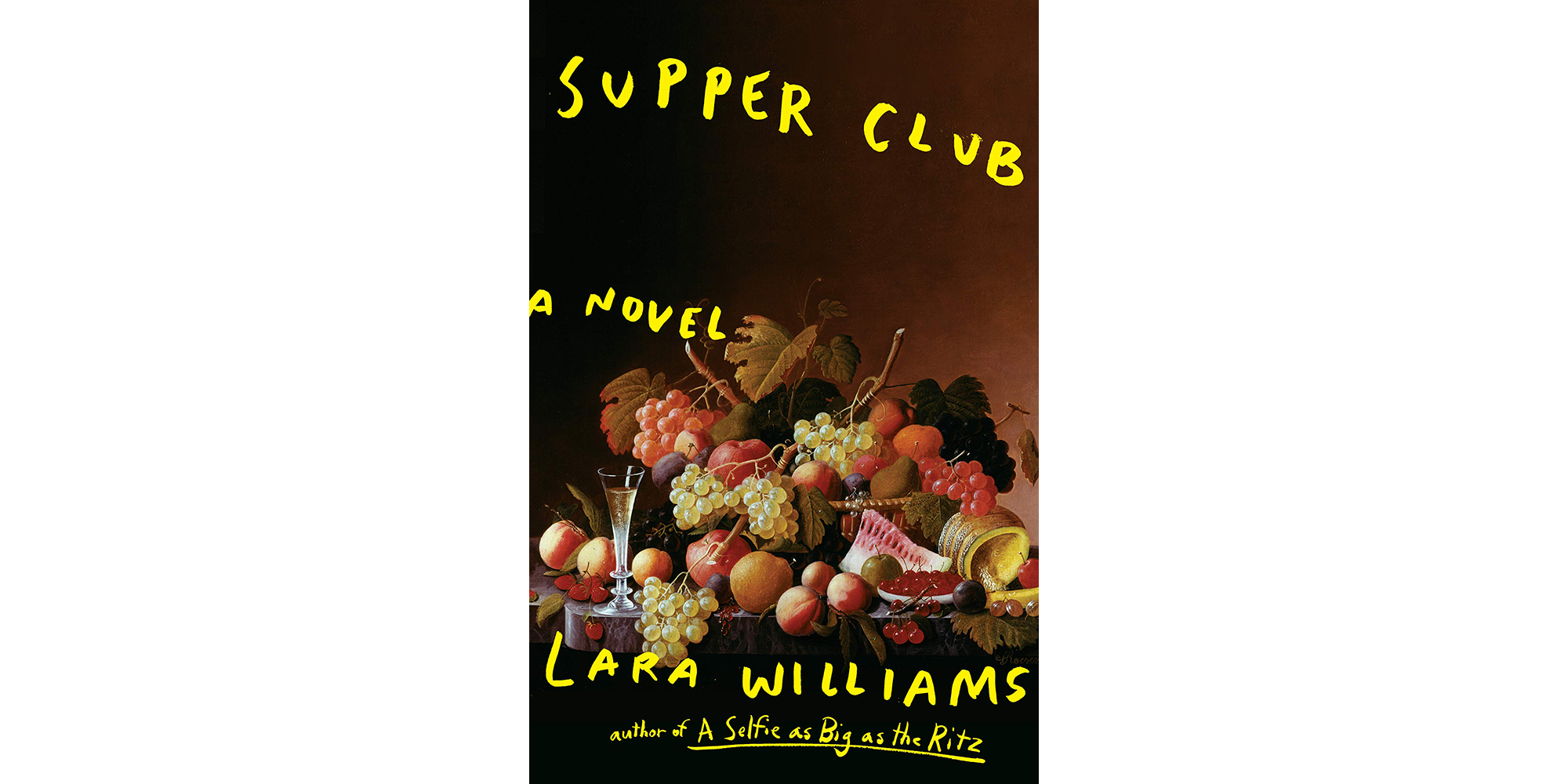 Supper Club, by Lara Williams