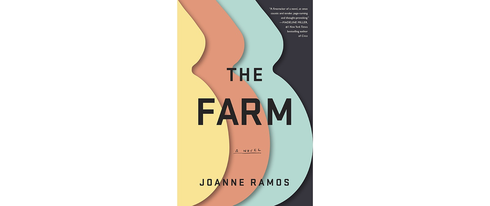 Cover of The Farm, by Joanne Ramos