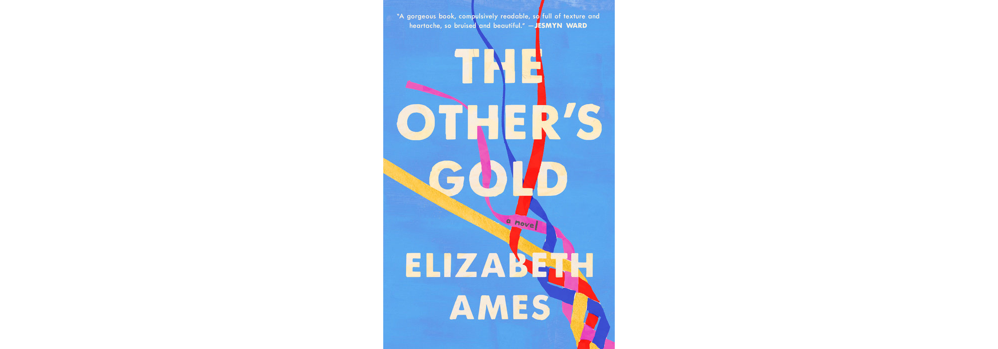 The Other's Gold, by Elizabeth Ames