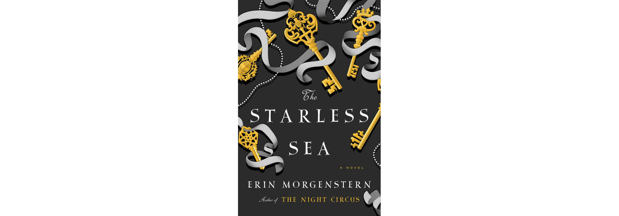 The Starless Sea, by Erin Morgenstern