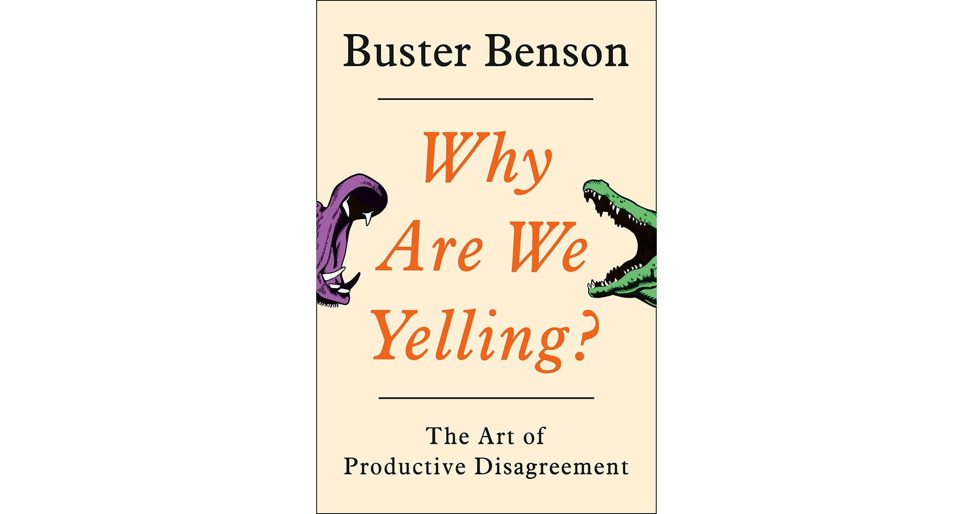 Why Are We Yelling?, by Buster Benson