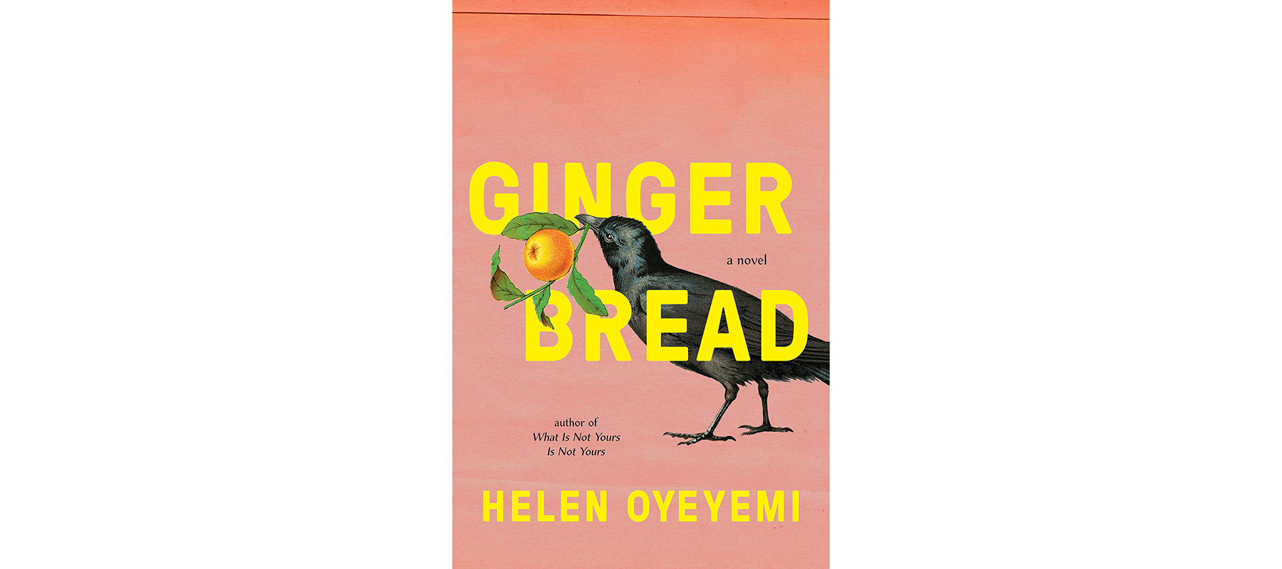 Cover of Gingerbread, by Helen Oyeyemi