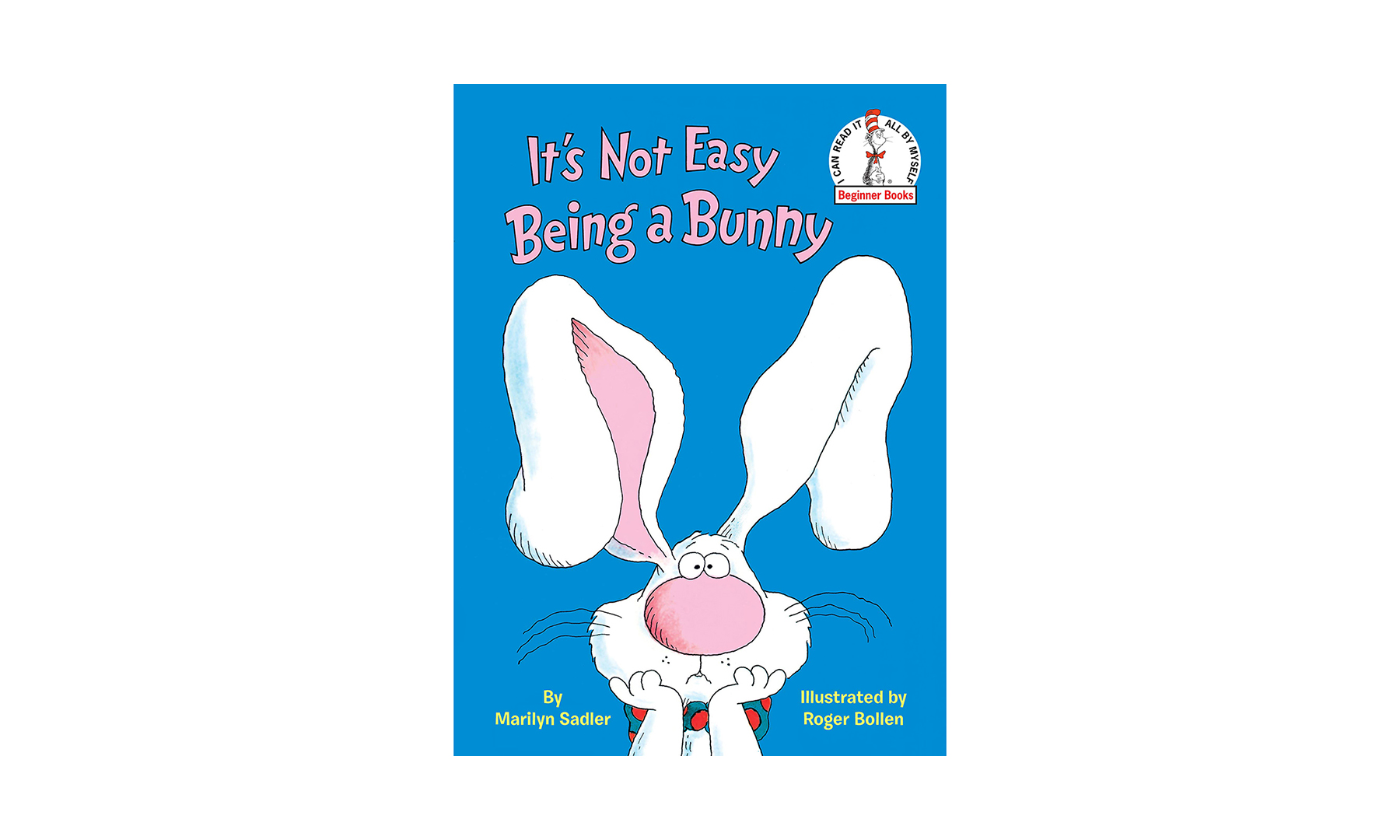 It's Not Easy Being a Bunny