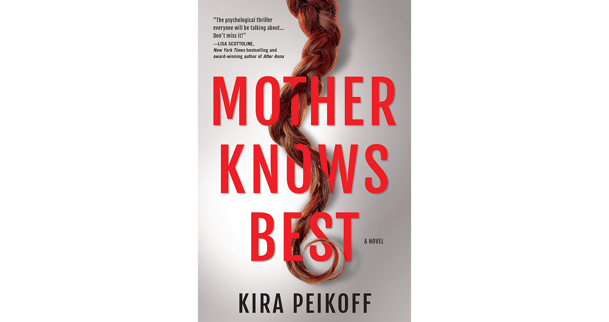 Mother Knows Best, by Kira Peikoff