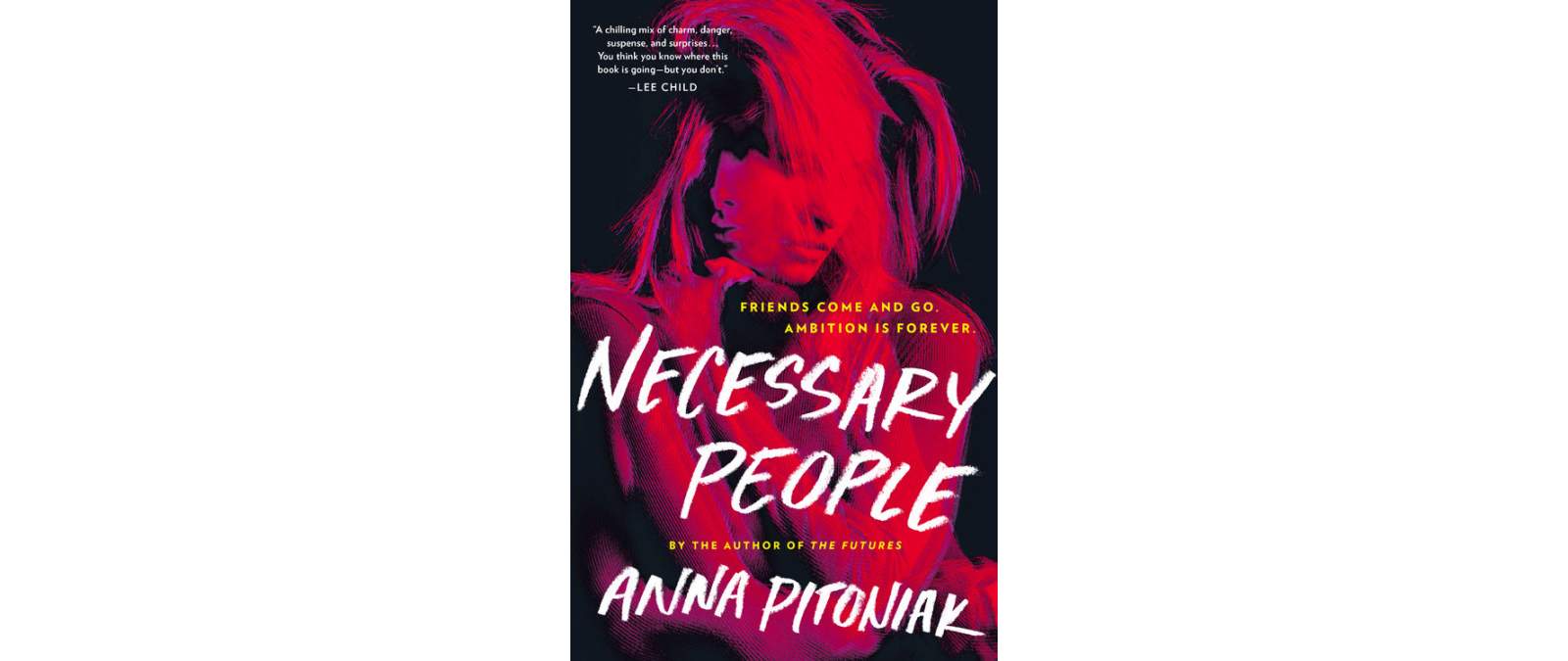 Cover of Necessary People, by Anna Pitoniak