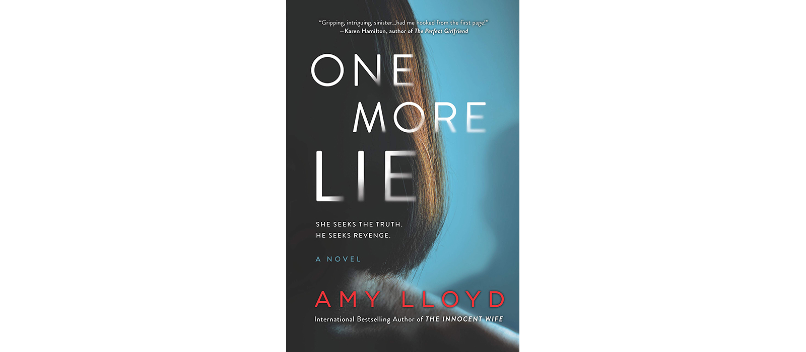 Cover of One More Lie, by Amy Lloyd