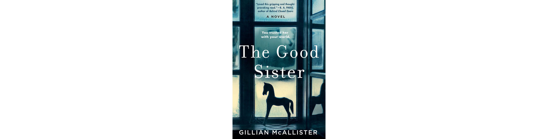 Cover of The Good Sister, by Gillian McAllister