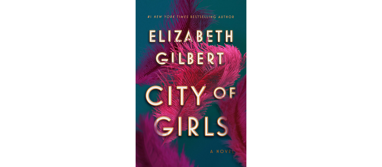 Cover of City of Girls, by Elizabeth Gilbert
