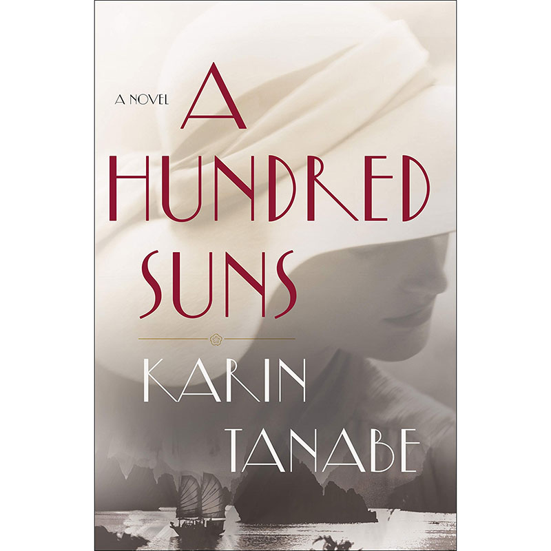 Best Books 2020: A Hundred Suns by Karin Tanabe