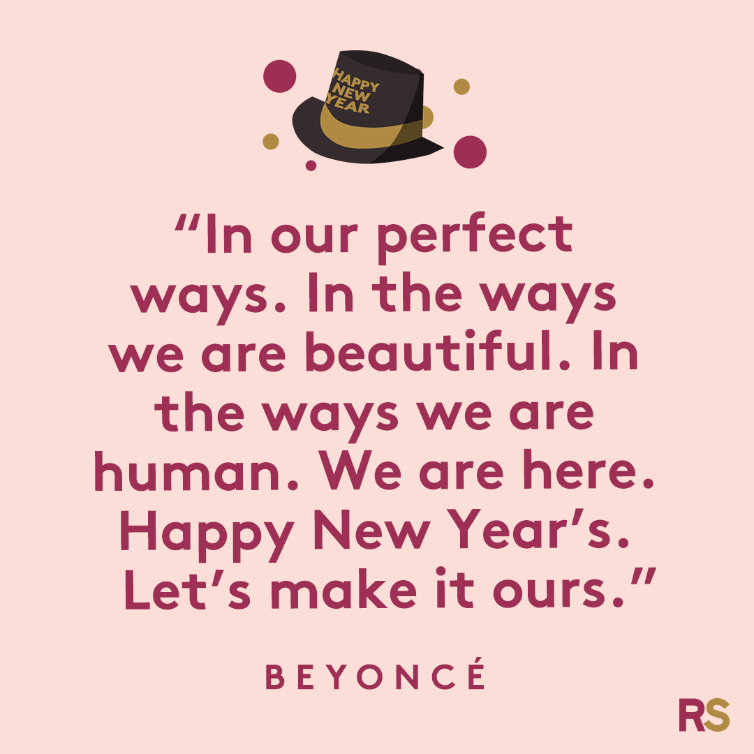 New Year's Quotes: 2020 inspirational, funny, happy New Year's Eve quotes - Beyoncé