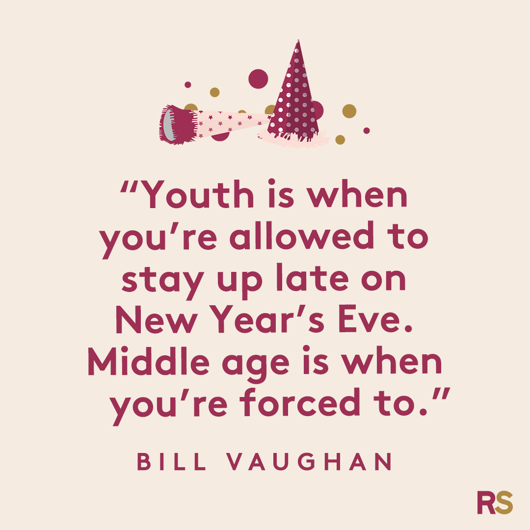 New Year's Quotes: 2020 inspirational, funny, happy New Year's Eve quotes - Bill Vaughan