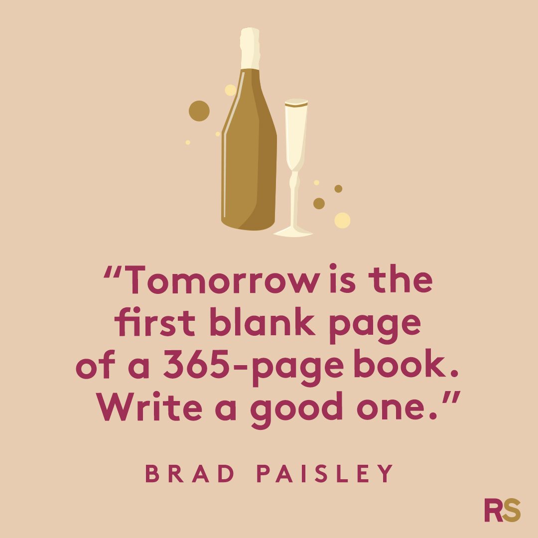 New Year's Quotes: 2020 inspirational, funny, happy New Year's Eve quotes - Brad Paisley