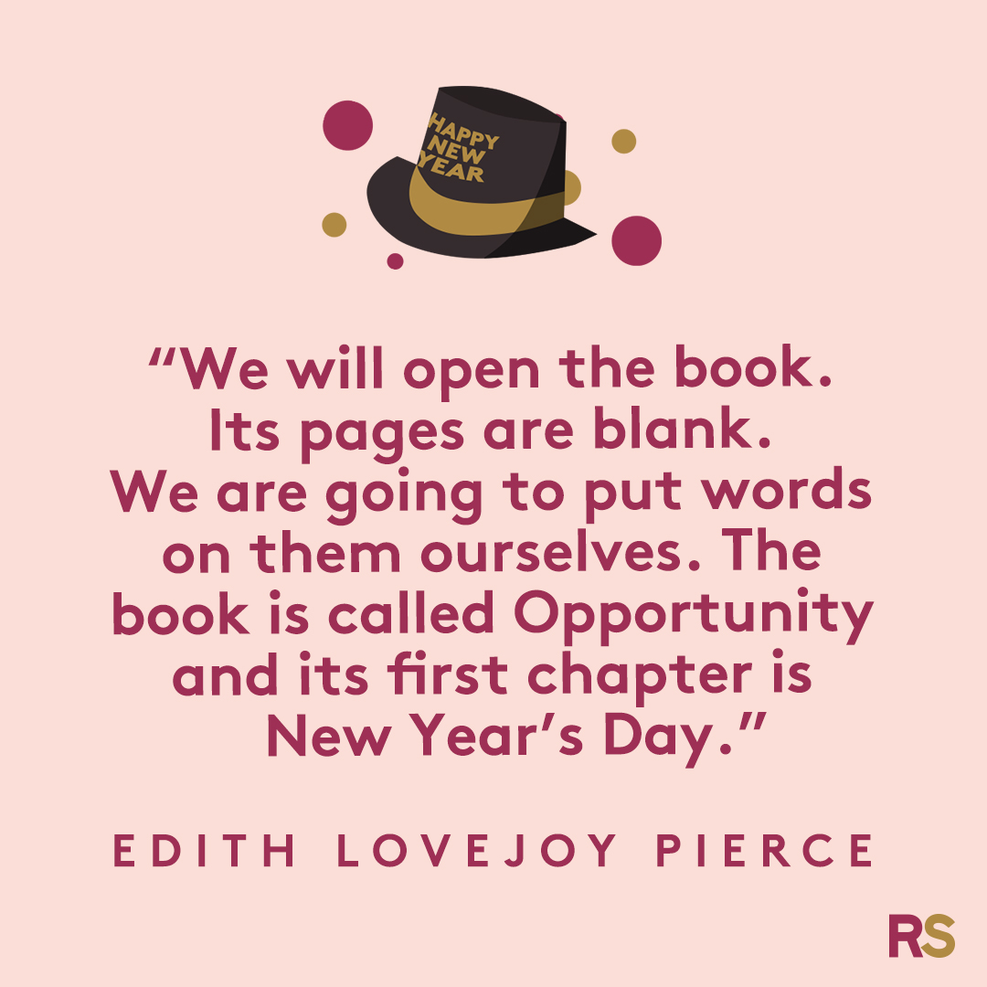 New Year's Quotes: 2020 inspirational, funny, happy New Year's Eve quotes - Edith Lovejoy Pierce